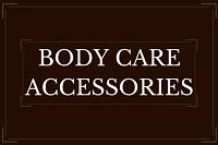 Body Care Accessories