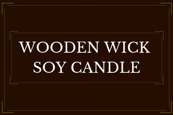 Wooden Wick Soy Candle